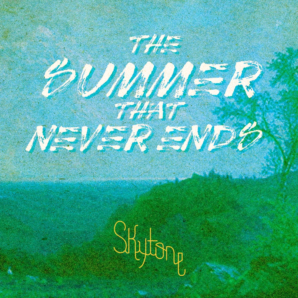 Skytone The Summer That Never Ends