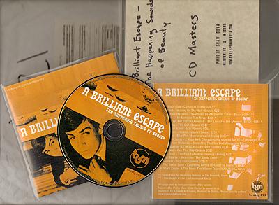 A Brilliant Escape - The Happening Sounds of Beauty