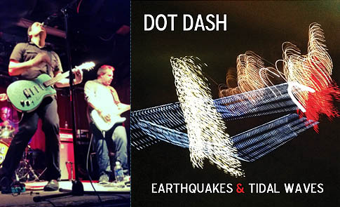 Dot Dash's : Earthquakes & Tidal Waves