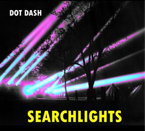Dot Dash Searchlights